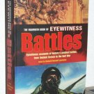 The Mammoth Book of Eyewitness Battles: Eyewitness Accounts of History's Greatest Battles