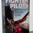 The Mammoth Book of Fighter Pilots Eyewitness Accounts of Air Combat Red Baron to Today's Top Guns