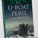 The U-Boat Peril: A Fight for Survival, Bob Whinney
