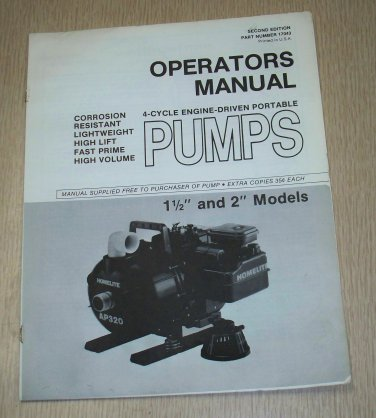 "Homelite Operators Manual 4 cycle engine driven pumps 1 1/2"" & 2"" models"
