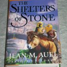 The Shelters of Stone by Jean M. Auel, First Edition