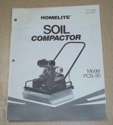 Homelite Soil Compactor Model PCS-30 Operators & Parts list Part No. 24864 Rev 1