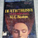 Death of a Hussy by M.C. Beaton, First Edition
