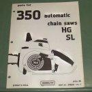 Homelite 350 Automatic Chain Saw HG & SL Parts List, Part No. 24820 Rev. 1