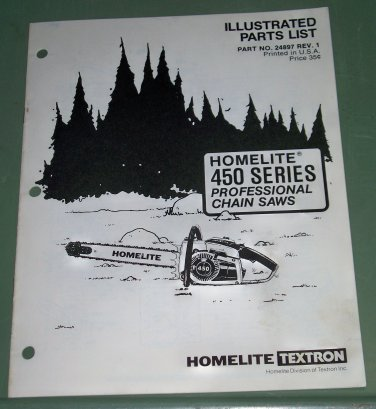 Homelite 450 Series Professional Chain Saws Part No. 24897 Rev.1 Illustrated