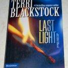 Last Light by Terri Blackstock