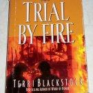 Trial By Fire by Terri Blackstock