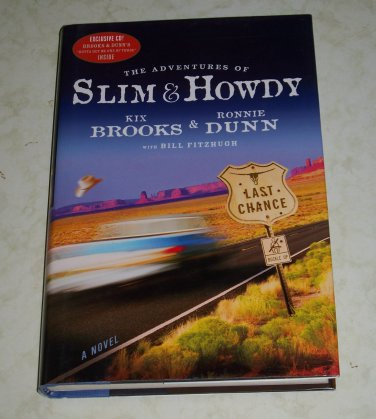 The Adventures of Slim & Howdy by Kix Brooks & Ronnie Dunn, First Edition