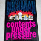 Contents Under Pressure by Edna Buchanan, First Edition