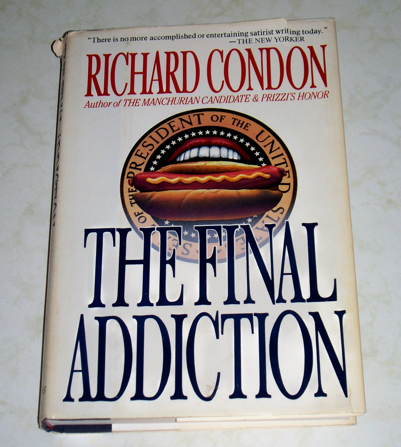The Final Addiction by Richard Condon, First Edition