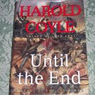 Until the End by Harold Coyle