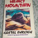 Heart Mountain by Gretel Ehrlich