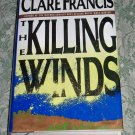 The Killing Winds by Clare Francis