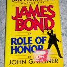 James Bond in Role of Honor by John Gardner