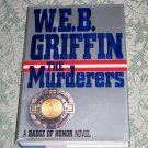 The Murderers by W.E.B. Griffin