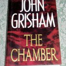 The Chamber by John Grisham, First Edition (E1)