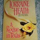 A Rogue in Texas by Lorraine Heath