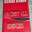 Against all Enemies by Richard Herman, First Edition