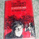 The Hawthorn Conspiracy by Stephen Hesla