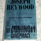 The Domino Conspiracy by Joseph Heywood, First Edition