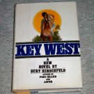 Key West by Burt Hirschfeld, First Edition