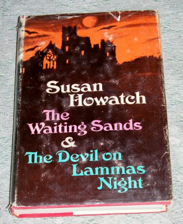 The Waiting Sands & The Devil on Lammas Night by Susan Howatch