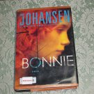 Bonnie by Iris Johansen, First Edition