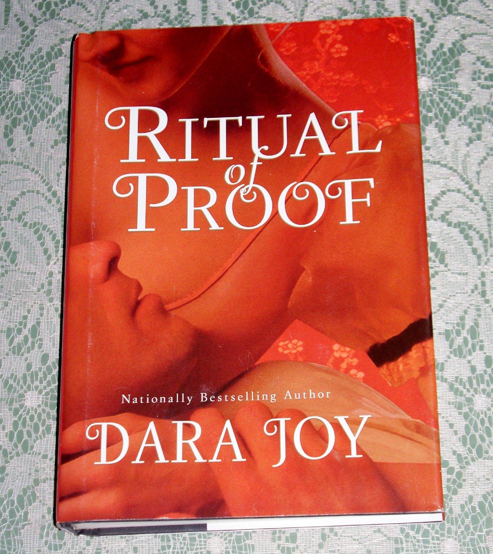Ritual of Proof by Dara Joy