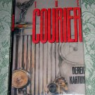 The Courier by Derek Kartun, First U.S. Edition