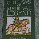 The Outlaws of Medieval Legend by Maurice Keen
