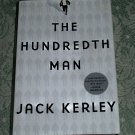 The Hundredth Man by Jack Kerley, First Printing
