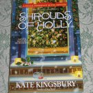 Shrouds of Holly by Kate Kingsbury