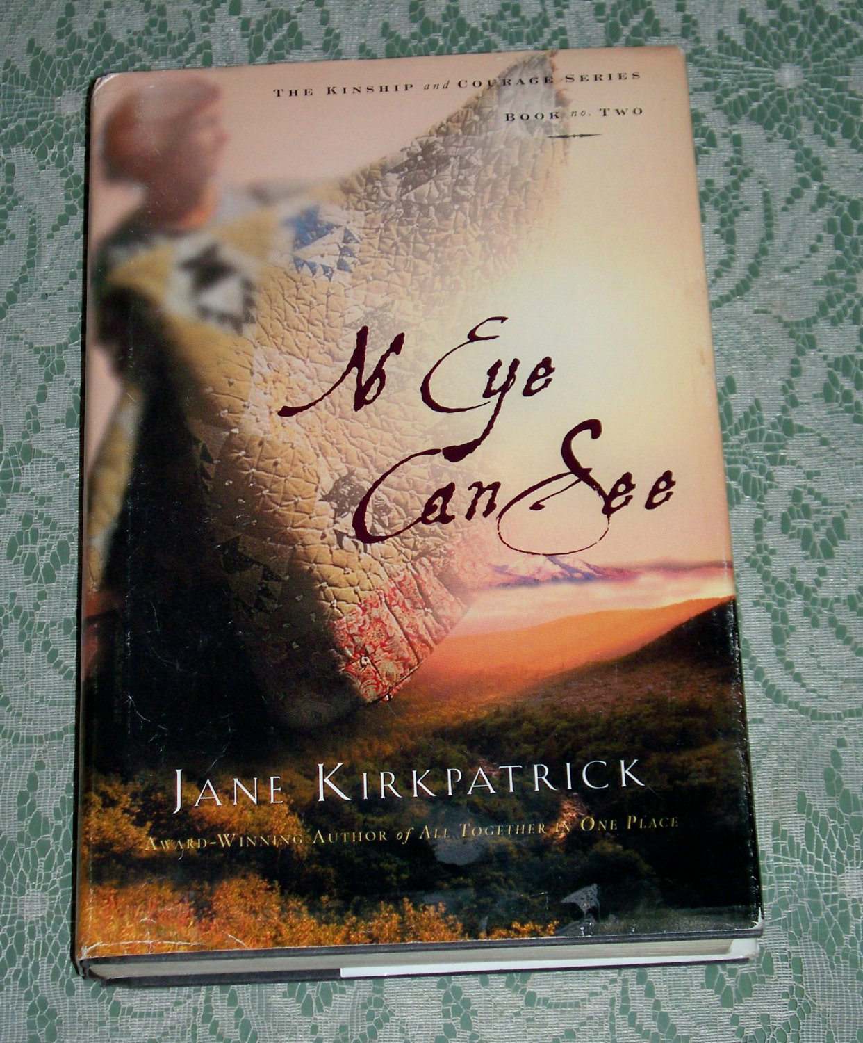 No Eye Can See By Jane Kirkpatrick border=