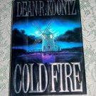 Cold Fire by Dean R. Koontz (E1)