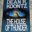 The House of Thunder by Dean R. Koontz