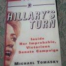 Hillary's Turn by Michael Tomasky hc/dj year 2001 Hillary Diane Rodham Clinton