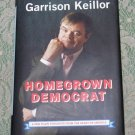Homegrown Democrat Garrison Keillor hc/dj 2004 used book Minnesota