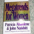 Megatrends for Women Patricia Aburdene & John Naisbitt hc/dj first edition 1992