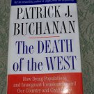 Patrick J. Buchanan The Death of the West dying populations Immigrant invasions