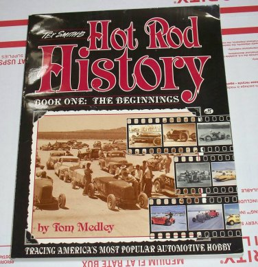 Tex Smith's Hot Rod History The Beginnings Book One used paperback Tom Medley
