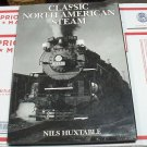 Nils Huxtable Classic North American Steam oversize book hc/dj reprint 1993