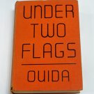 """Under Two Flags 1930's? movie pictures """"Ouida"""" Grosset & Dunlap Publishers hc"""