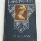 "Under Two Flags A Novel by ""Ouida"" M.A. Donohue & Co. at least since 1909 hc"