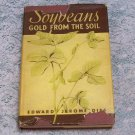Soybeans Gold from the Soil Edward Jerome Dies 1942 General Mills, Inc.