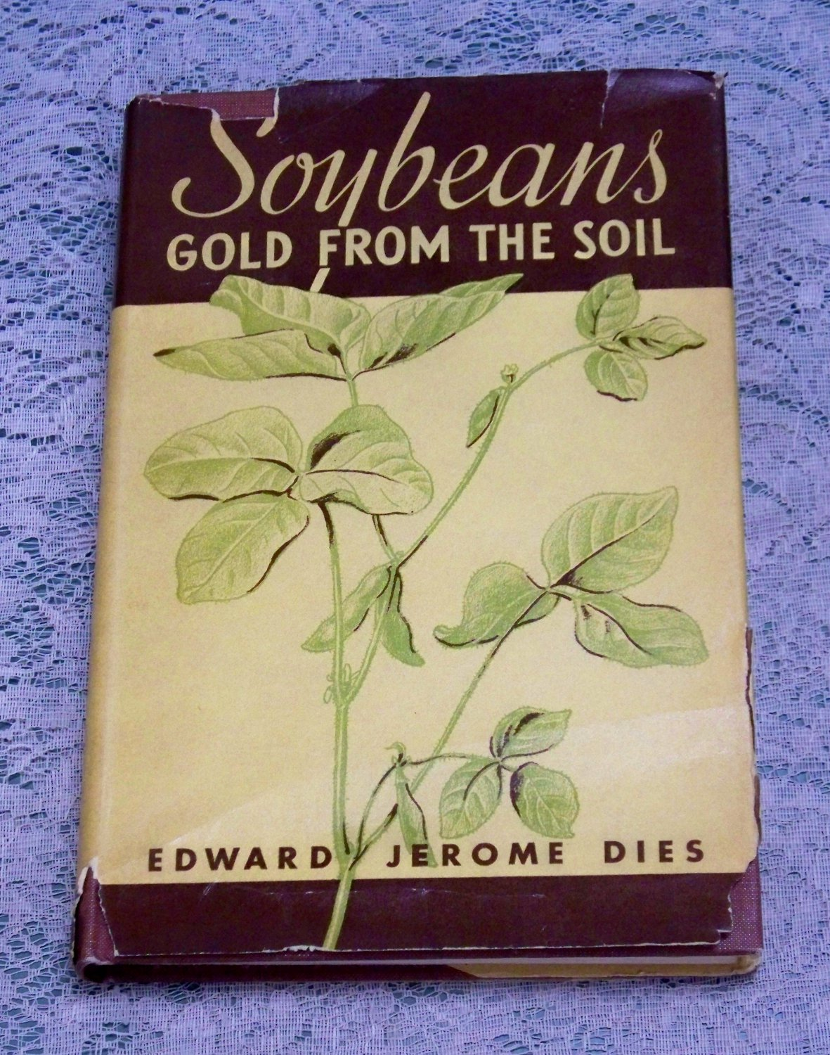 Soybeans Gold from the Soil signed copy Edward Jerome Dies 1942 General Mills, Inc,