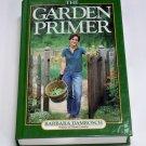 Details about  The Garden Primer Barbara Damrosch hc copyright 1988, 2003 illustr. gardening