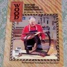 Wood Repair, Finishing, Refinishing Allan E. Fitchett Professional Techniques