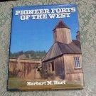 Pioneer Forts of the West Herbert M. Hart hc/dj 1981 edition Bonanza Books