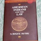 American Indians and the Law N. Bruce Duthu hc/dj Penguin Library Indian History