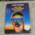 The Day the Universe Changed James Burke hc/dj 1st American Edition PBS